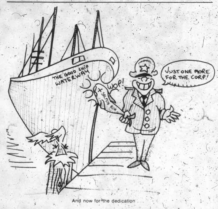 Cartoon pokes criticism at the upcoming Dedication of the Lower Snake River dams, heavily promoted by the Army Corps of Engineers.